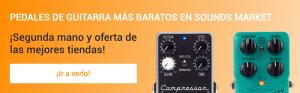 Pedales de guitarra mas baratos en Sounds Market