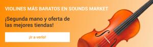 Los violines mas baratos en Sounds Market