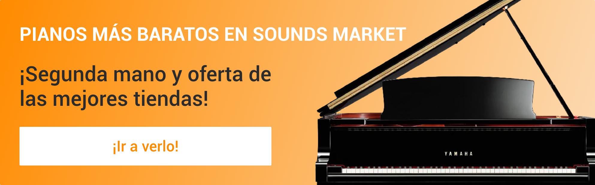 Pianos mas baratos en Sounds Market